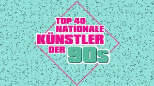PLAYLIST 'NATIONALE KÜNSTLER DER 90S'