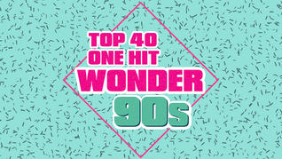 PLAYLIST 'ONE HIT WONDER 90S'
